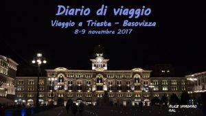 Diario di viaggio Viaggio a Trieste Basovizza 8