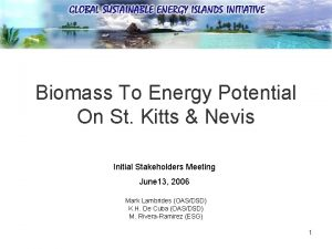 Biomass To Energy Potential On St Kitts Nevis