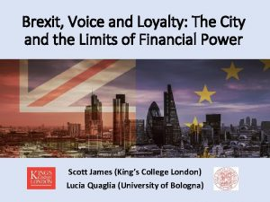 Brexit Voice and Loyalty The City and the