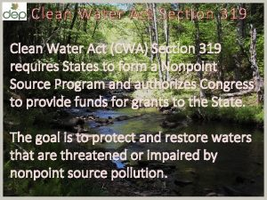 Clean Water A ct S ection 319 Clean