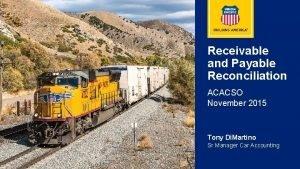 Receivable and Payable Reconciliation ACACSO November 2015 Tony