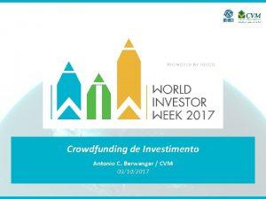Crowdfunding de Investimento Antonio C Berwanger CVM 03102017