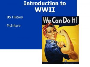 Introduction to WWII US History Mc Intyre Quick