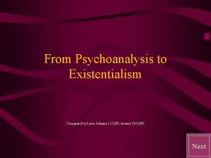 From Psychoanalysis to Existentialism Composed by Lucie Johnson