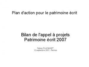Plan daction pour le patrimoine crit Bilan de