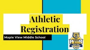 Athletic Registration Maple View Middle School Learning Target