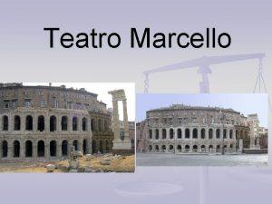 Teatro Marcello Teatro Marcello dettagli Il teatro di