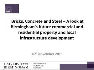 Bricks Concrete and Steel A look at Birminghams