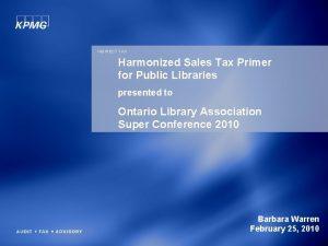 INDIRECT TAX Harmonized Sales Tax Primer for Public