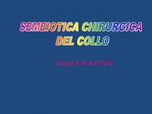 Prof M F BURATTINI REGIONI DEL COLLO 1