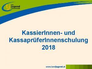 Kassier Innen und Kassaprfer Innenschulung 2018 berblick Theorie
