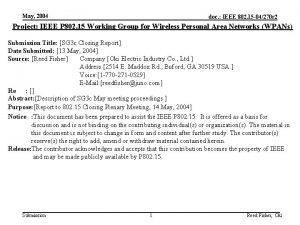 May 2004 doc IEEE 802 15 04270 r