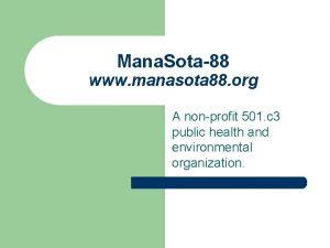 Mana Sota88 www manasota 88 org A nonprofit