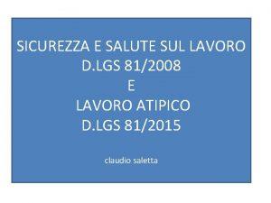 SICUREZZA E SALUTE SUL LAVORO D LGS 812008
