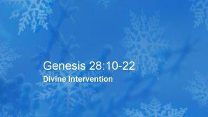 Genesis 28 10 22 Divine Intervention Genesis 28