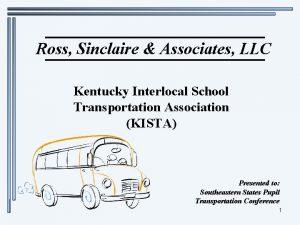 Ross Sinclaire Associates LLC Kentucky Interlocal School Transportation
