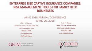 ENTERPRISE RISK CAPTIVE INSURANCE COMPANIES RISK MANAGEMENT TOOLS