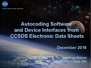 National Aeronautics and Space Administration Autocoding Software and