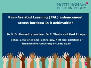 PeerAssisted Learning PAL enhancement across borders Is it