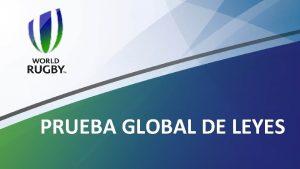 PRUEBA GLOBAL DE LEYES 1 PRUEBA GLOBAL DE