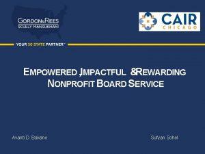 EMPOWERED IMPACTFUL REWARDING NONPROFIT BOARD SERVICE Avanti D