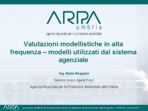 Valutazioni modellistiche in alta frequenza modelli utilizzati dal
