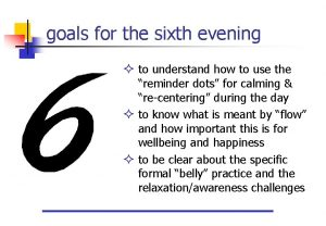 goals for the sixth evening to understand how