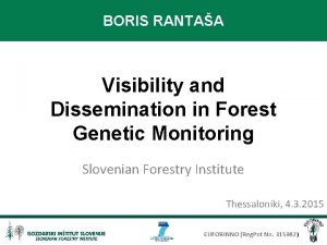 BORIS RANTAA Visibility and Dissemination in Forest Genetic