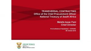 TRANSVERSAL CONTRACTING Office of the Chief Procurement Officer