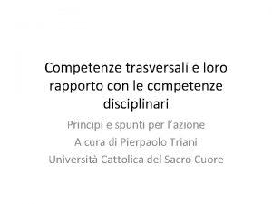 Competenze trasversali e loro rapporto con le competenze