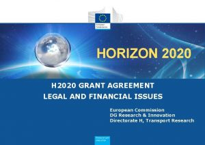 HORIZON 2020 H 2020 GRANT AGREEMENT LEGAL AND
