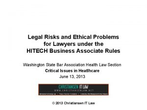 Legal Risks and Ethical Problems for Lawyers under