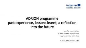 ADRION programme past experience lessons learnt a reflection