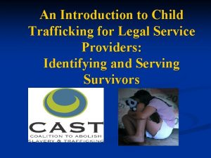 An Introduction to Child Trafficking for Legal Service