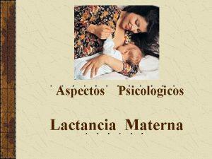 Aspectos Psicologicos Lactancia Materna Consideraciones Generales Desde el