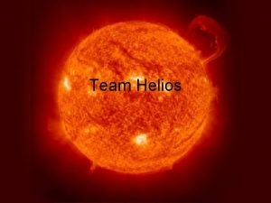 Team Helios Mission and Experiment Mission Launch a