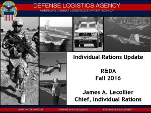 DEFENSE LOGISTICS AGENCY AMERICAS COMBAT LOGISTICS SUPPORT AGENCY