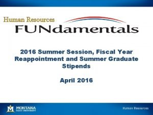 Human Resources 2016 Summer Session Fiscal Year Reappointment