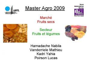 Master Agro 2009 March Fruits secs Secteur Fruits