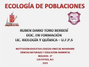 ECOLOGA DE POBLACIONES RUBEN DARIO TORO BERBES DOC