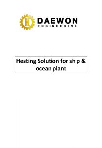 Heating Solution for ship ocean plant A Heating