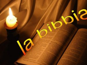 LA BIBBIA Termine di origine greca che significa