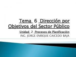 Tema 6 Direccin por Objetivos del Sector Pblico