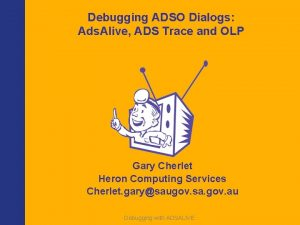 Debugging ADSO Dialogs Ads Alive ADS Trace and