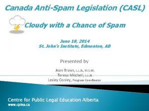 Canada AntiSpam Legislation CASL Cloudy with a Chance