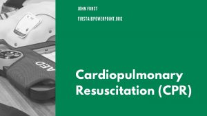JOHN FURST FIRSTAIDPOWERPOINT ORG Cardiopulmonary Resuscitation CPR JOHN
