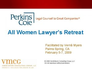 All Women Lawyers Retreat Facilitated by Vern Myers