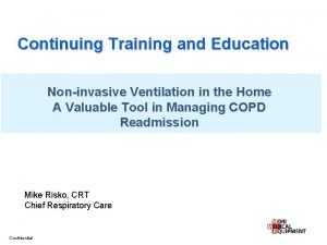 Continuing Training and Education Noninvasive Ventilation in the