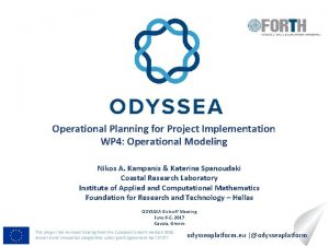 Operational Planning for Project Implementation WP 4 Operational