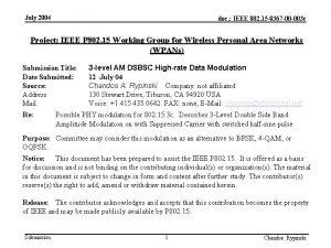July 2004 doc IEEE 802 15 0367 00
